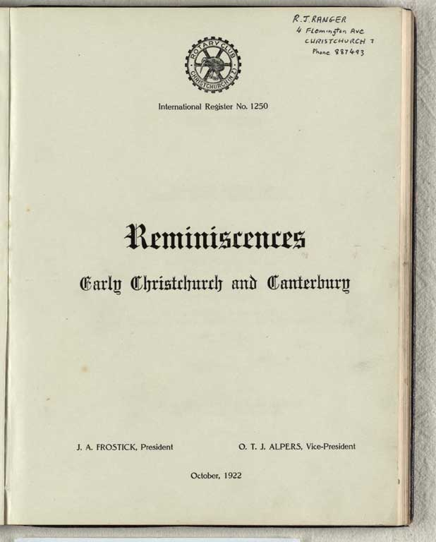 Thumbnail Image of Reminiscences : early Christchurch and Canterbury, 1922