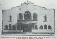 Radiant Hall: the facade of Radiant Hall, the new intimate theatre in the city in which an opening performance was given on Saturday, is of Spanish design. [1929]