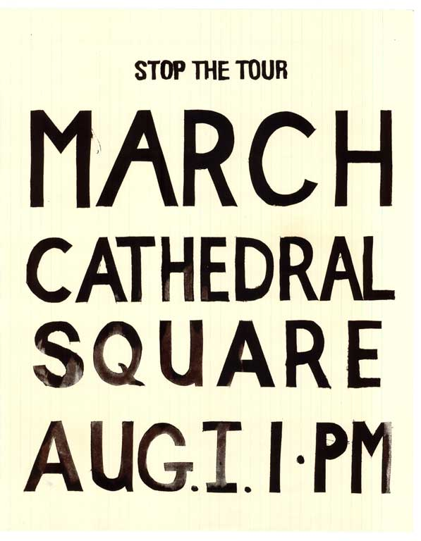 Stop the Tour. March Cathedral Square.