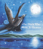 Book cover of The Duck Who Went to Heaven