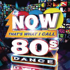 Cover of Now that's what I call 80s dance