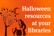 Halloween resources at your library