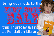 Bring your kids to the kids' booksale this Thursday & Friday at Fendalton Library
