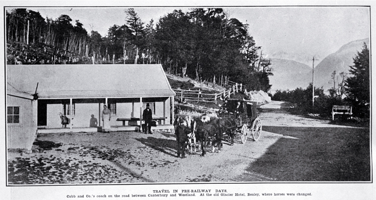 Travel in pre-railway days : Cobb and Co's coach on the road between Canterbury and Westland, at the old Glacier Hotel, Bealey, where horses were changed.